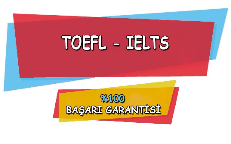 TOEFL ve IELTS Sınav Kursu